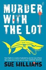 Murder with the Lot - Sue Williams