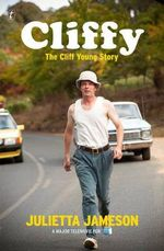 Cliffy : The Cliff Young Story - Julietta Jameson