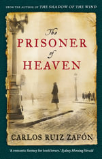 The Prisoner of Heaven - Carlos Ruiz Zafon