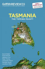 Tasmania : The Tipping Point?