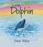 Little Dolphin - Mark Wilson