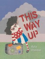 This Way Up - Kylie Dunstan