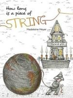 How Long Is a Piece of String - Madeleine Meyer