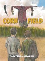 Corn Field - Gary Crew