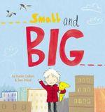 Small and Big - Karen Collum