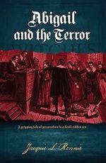Abigail and the Terror - Jacqui L. Rennie