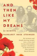 And Then Like My Dreams : The Real-Life Adventures of a Street Magician - Margaret Stringer