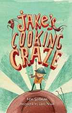 Jake's Cooking Craze - Ken Spillman