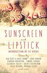 Sunscreen and Lipstick