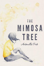 The Mimosa Tree - Antonella Preto