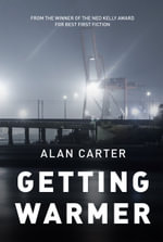 Getting Warmer - Alan Carter