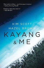 Kayang and Me - Kim Scott
