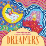 Dreamers - Ezekiel Kwaymullina