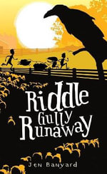 Riddle Gully Runaway - Jen Banyard