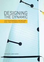 Designing the Dynamic : High Performance Sailing and Real Time Feedback in Design