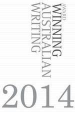 Award Winning Australian Writing 2014