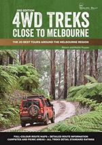 4WD Treks Close to Melbourne - Robert Pepper