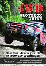 4WD Glovebox Guide : Essential driving skills & recovery techniques - Robert Pepper