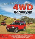 Robert Pepper's 4WD Handbook : 2nd Edition : The Complete Guide to How 4wds Work and How to Drive Them - Robert Pepper