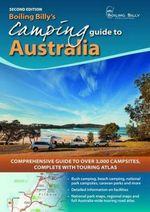 Boiling Billy's Camping Guide to Australia Revised : Comprehensive guide to over 3,000 campsites complete with touring atlas - Craig and Savage, Cathy Lewis