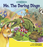 Mo, the Daring Dingo - Diane Evans