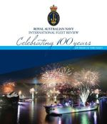 Royal Australian Navy Fleet Review : Celebrating 100 years of Pride in the Fleet - Royal Australian Navy
