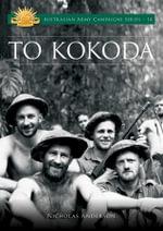 To Kokoda - Nick Anderson
