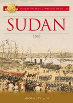 Sudan  : 1885 - Michael Tyquin