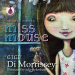 Sonoma Meets Miss Mouse - Di Morrissey