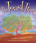 The Toast Tree - Corina Martin