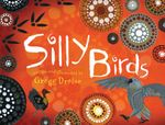 Silly Birds - Gregg Dreise