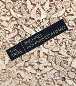 The Tribe - Michael Mohammed Ahmad
