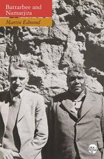 Double Lives : Rex Battarbee and Albert Namatjira - Martin Edmond