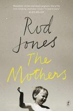 The Mothers - Rod Jones