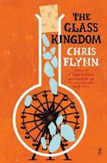 The Glass Kingdom - Chris Flynn