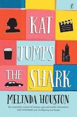 Kat Jumps the Shark - Melinda Houston