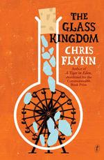 The Glass Kingdom - Chris Flynn