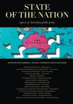 State of the Nation : Aspects of Australian Public Policy - Don Markwell