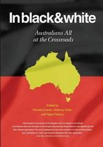 In Black and White : Australians All at the Crossroads - Rhonda Craven