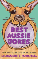 Best Aussie Jokes : How to be the Life of the Party - Marguerite Marshall