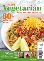 Easy Vegetarian : Recipes Meat Lovers Will Love Too - Dee Laffan