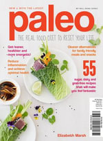 Paleo : The Real Food Diet to Reset Your Life (Update) - Elizabeth Marsh