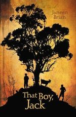 That Boy, Jack - Janeen Brian