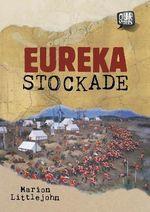 Eureka Stockade - Marion Littlejohn