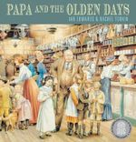 Papa and the Olden Days - Ian Edwards