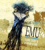 Emu : Nature Storybooks - Claire Saxby