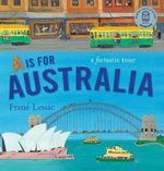 A Is for Australia - Frane Lessac