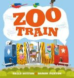 Zoo Train - Sally Sutton