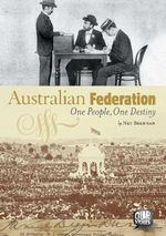Australian Federation : Our Stories Series - Net Brennan