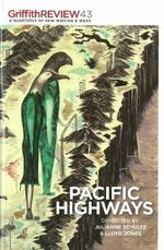 Pacific Highways : Griffith REVIEW - Julianne Schultz